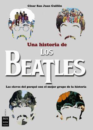 HISTORIA DE LOS BEATLES UNA