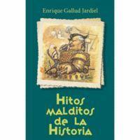 HITOS MALDITOS DE LA HISTORIA