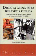 DESDE LA ARENA DE LA BIBLIOTECA PÚBLICA