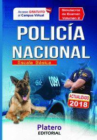 POLICÍA NACIONAL. ESCALA BÁSICA. SIMULACROS DE EXAMEN 2
