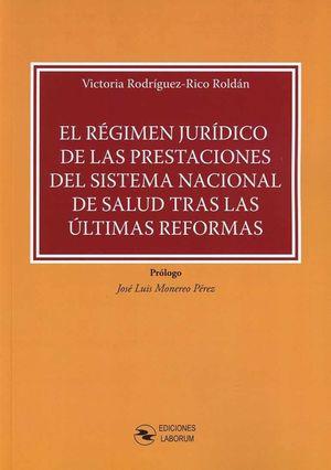 EL RÉGIMEN JURÍDICO DE LAS PRESTACIONES DEL SISTEMA NACIONAL DE SALUD TRAS LAS Ú