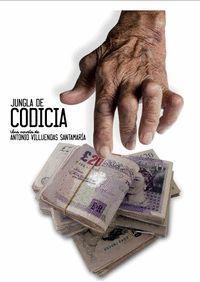 JUNGLA DE CODICIA