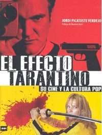 EL EFECTO TARANTINO: SU CINE Y LA CULTURA POP