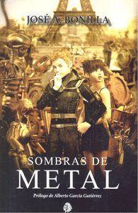 SOMBRAS DE METAL