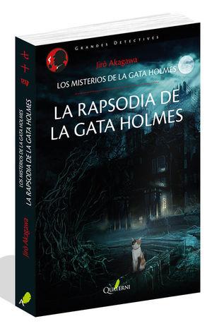 LA RAPSODIA DE LA GATA HOLMES. LOS MISTERIOS DE LA GATA HOLMES