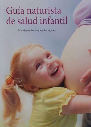 GUIA NATURISTA DE SALUD INFANTIL