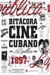 BITÁCORA DEL CINE CUBANO. TOMO I