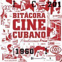 BITÁCORA DEL CINE CUBANO. TOMO II