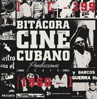 BITÁCORA DEL CINE CUBANO. TOMO III