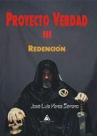 PROYECTO VERDAD III. REDENCIÓN