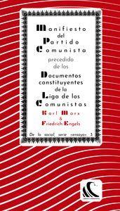 MANIFIESTO DEL PARTIDO COMUNISTA, PRECEDIDO DE LOS DOCUMENTOS