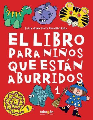 EL LIBRO PARA NIÑOS QUE ESTÁN ABURRIDOS 1