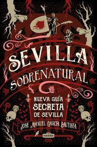 SEVILLA SOBRENATURAL