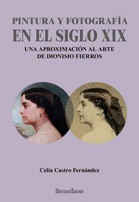 PINTURA Y FOTOGRAFÍA EN EL SIGLO XIX