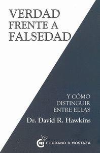 VERDAD FRENTE A FALSEDAD