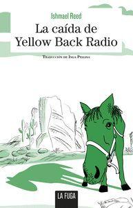CAIDA DE YELLOW BACK RADIO,LA
