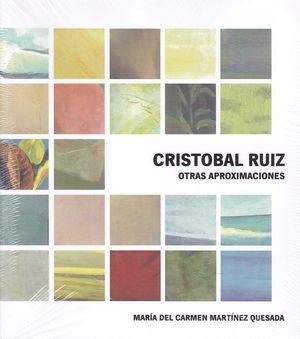 CRISTOBAL RUIZ. OTRAS APROXIMACIONES