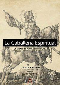 LA CABALLERÍA ESPIRITUAL