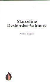 POEMAS ELEGIDOS DE MARCELINE DESBORDES-VALMORE
