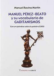 MANUEL PÉREZ-BEATO Y SU VOCABULARIO DE GADITANISMO