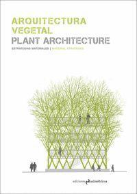 ARQUITECTURA VEGETAL / PLANT ARCHITECTURE