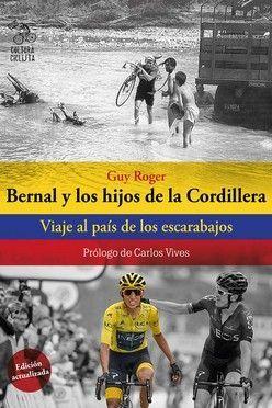 BERNAL Y LOS HIJOS DE LA CORDILLERA