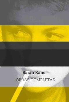 SARAH KANE - OBRAS COMPLETAS