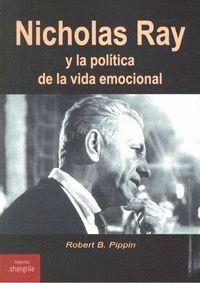 NICHOLAS RAY Y LA POLÍTICA DE LA VIDA EMOCIONAL