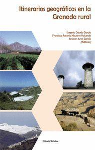 ITINERARIOS GEOGRAFICOS EN LA GRANADA RURAL
