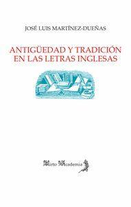 ANTIGÜEDAD Y TRADICIÓN EN LAS LETRAS INGLESAS