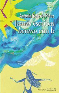 JAMÁS ESCRIBAS BERANO CON B