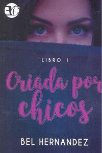 CRIADA POR CHICOS 1