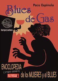 BLUES DE GAS. ENCICLOPEDIA DE LAS MUJERES Y EL BLUES