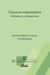 EDUCACION EMPRENDEDORA. INICIATIVAS Y ORIENTACIONES