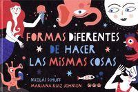 FORMAS DIFERENTES DE HACER LAS MISMAS COSAS