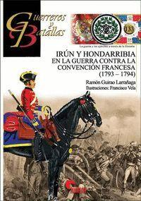 IRÚN Y HONDARRIBIA EN LA GUERRA CONTRA LA CONVENCIÓN FRANCESA (1793-1794)