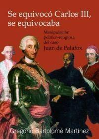 SE EQUIVOCÓ CARLOS III