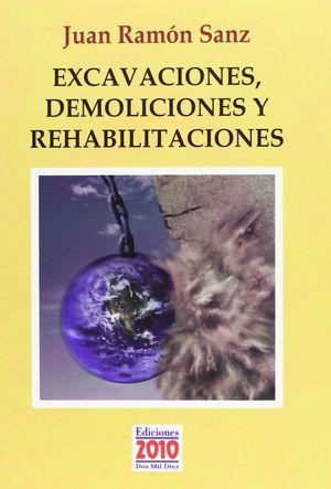 EXCAVACIONES, DEMOLICIONES Y REHABILITACIONES (METAPOEMAS MORALES)