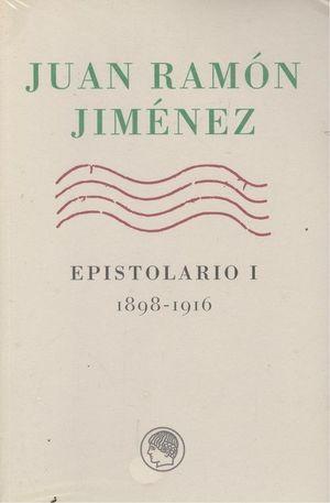 JUAN RAMON JIMENEZ EPISTOLARIO I (1898-1916)