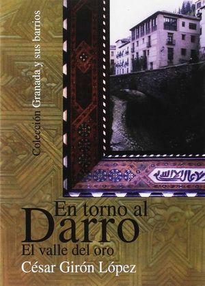 EN TORNO AL DARRO, EL VALLE DEL ORO