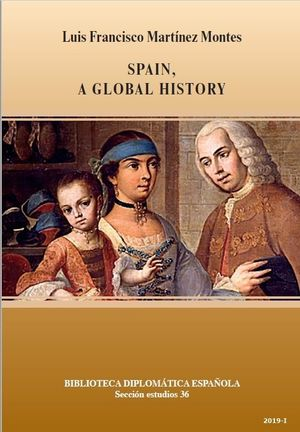 SPAIN, A GLOBAL HISTORY