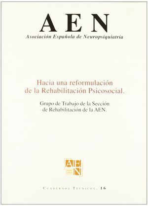 HACIA UNA REFORMULACION DE LA REHABILITACION PSICOSOCIAL