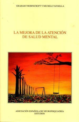 LA MEJORA DE LA ATENCION DE SALUD MENTAL
