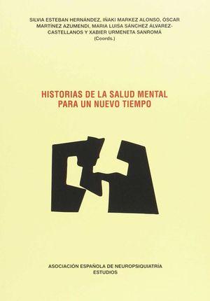 HISTORIAS DE LA SALUD MENTAL PARA UN NUEVO TIEMPO