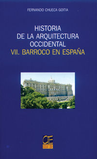 HISTORIA ARQUITECTURA OCCIDENTAL VII EL BARROCO EN ESPAÑA