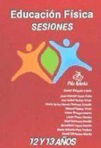 EDUCACION FISICA SESIONES 12-13 AÑOS