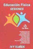 EDUCACION FISICA SESIONES 14-15 AÑOS