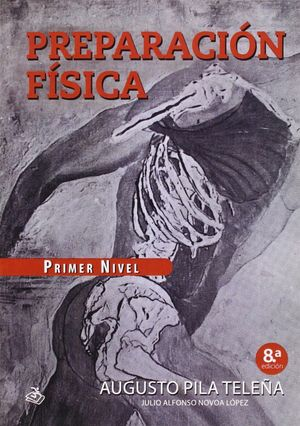 PREPARACION FISICA PRIMER NIVEL 8ªED.