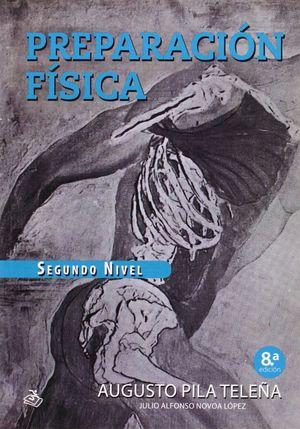 PREPARACION FISICA NIVEL II 8ª.ED.