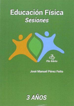 EDUCACION FISICA SESIONES 3 AÑOS